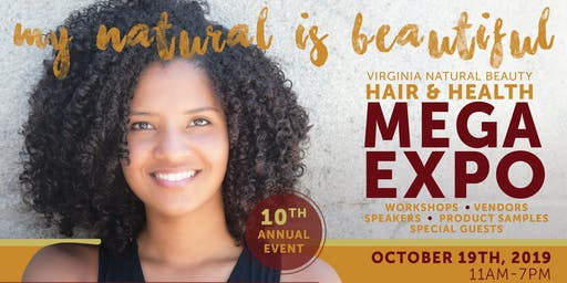 2019 Virginia Natural Beauty Hair & Health MEGA Expo - Tickets