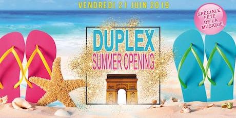 ★Duplex Summer Opening & Fête de la musique ★ billets