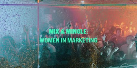 Mix&Mingle: Women in Marketing tickets