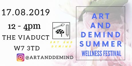 Art and Demind Summer Wellness Festival tickets