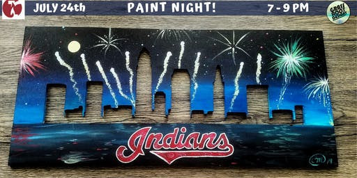 Cleveland Indians Skyline Paint Night! [Red Lantern]