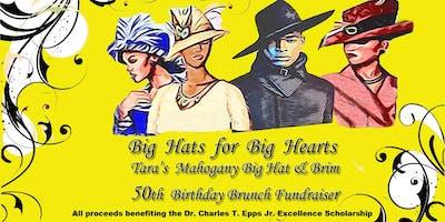Big Hats for Big Hearts - Tara's Big Hat and Brim Birthday Brunch Fundraiser