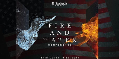 Fire and Water Conference tickets