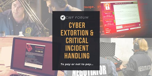 Cyber Extortion and Critical Incident Handling