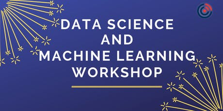 Data Science and Machine Learning  Workshop tickets