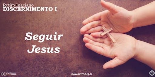 Retiro de Discernimento I - Seguir Jesus