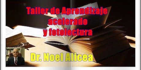 APRENDIZAJE ACELERADO Y FOTOLECTURA con el Dr. Noel Alicea  tickets