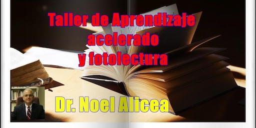 APRENDIZAJE ACELERADO Y FOTOLECTURA con el Dr. Noel Alicea