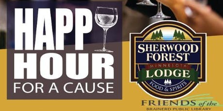 Happy Hour For A Cause - Friends of the Brainerd Public Library tickets