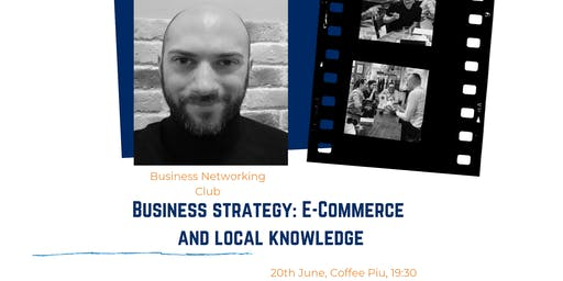 Business Strategy: E-Commerce and Local Knowledge