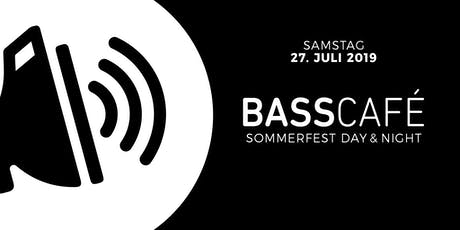 Basscafé Sommerfest (Day & Night) Tickets