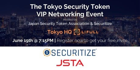 Japan Security Token Association and Securitize VIP Networking Event tickets
