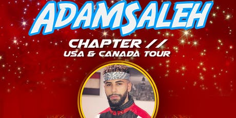 New York - Adam Saleh Chapter II tickets
