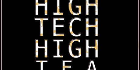 High Tech High Tea - Women in Tech Mixer  tickets