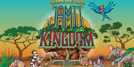 Jamii Kingdom - Vacation Bible School tickets