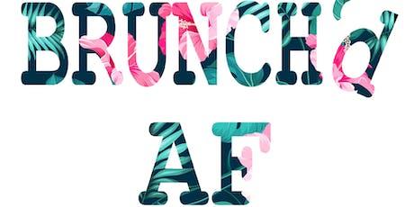 BRUNCH'd AF 4 tickets