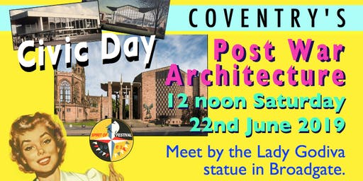Civic Day Walk and Talk - Walking Tour of Coventry's Postwar Architecture
