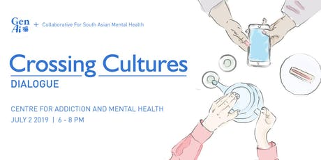 Crossing Cultures Dialogue Series: Toronto Edition #1 tickets