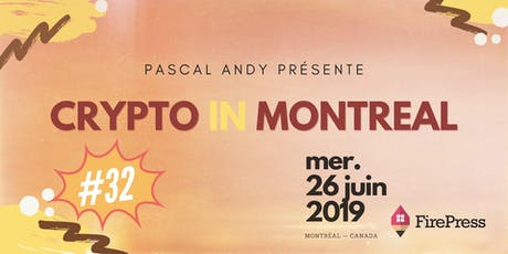 CryptoInMontreal #32 (corpo ticket only) tickets