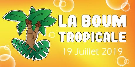 La BOUM Tropicale tickets