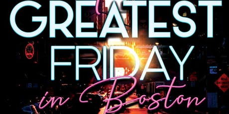 The Greatest Friday at The Greatest Bar tickets
