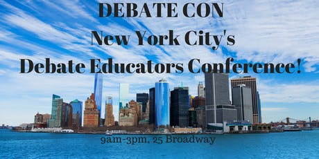 DEBATE CON XIV (SPRING 2020) - Conference for NYC Debate Educators tickets