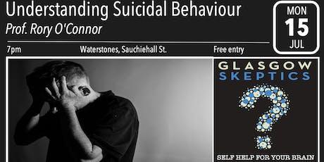 Glasgow Skeptics Presents: Understanding Suicidal Behaviour tickets