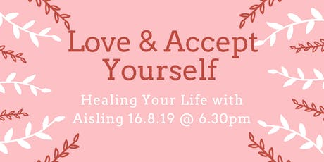 Love and Accept Yourself tickets