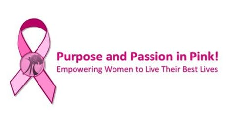 5th Annual Purpose and Passion in Pink! Luncheon tickets