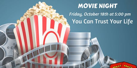 Movie Night: You Can Trust Your Life tickets