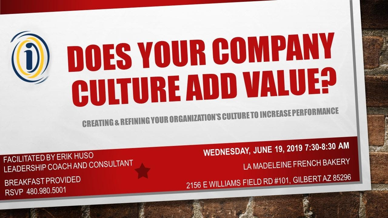 Does your company culture add value?  Leadership Breakfast Series