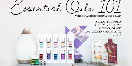 Essential Oils 101 with Dina Silberstein & COCO-MAT tickets