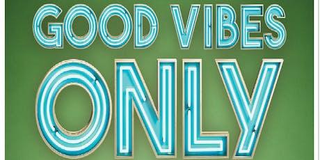 Good Vibes Only - CBD Sampling Event tickets