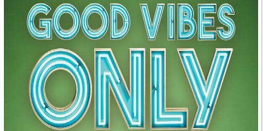 Good Vibes Only - CBD Sampling Event