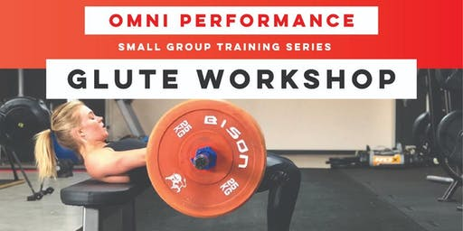 Omni Performance Glute Workshop at Soulmate Wellness