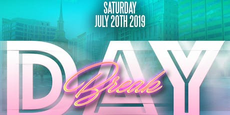 Day Break DC - Day Party Edition tickets