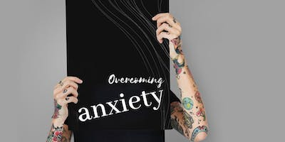 September 21 - Day Course - Overcoming Anxiety