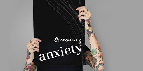 September 21  - Day Course - Overcoming Anxiety tickets