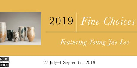 2019 Fine Choices Featuring Young Jae Lee Public Opening tickets