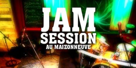 Jam Sessions au Maizonneuve billets