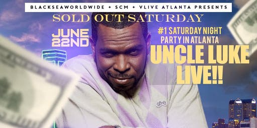 UNCLE LUKE LIVE - THIS SATURDAY @ V-LIVE ATL - FREE ENTRY TICKETS