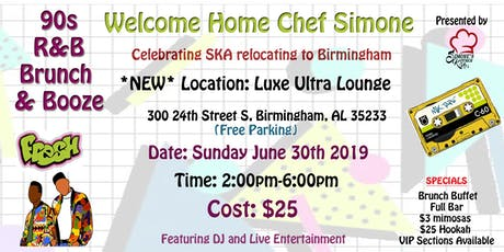 SKA Presents... 90s R&B Brunch & Booze- Welcome Home Chef Simone tickets