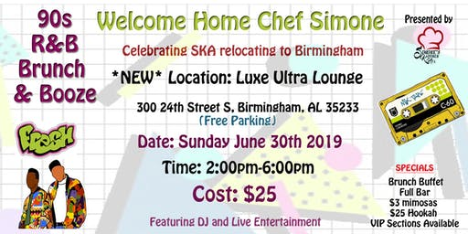 SKA Presents... 90s R&B Brunch & Booze- Welcome Home Chef Simone