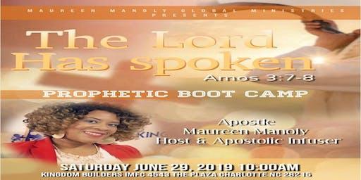 God Has Spoken: Prophetic Bootcamp