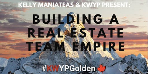 KWYP EXCLUSIVE: BUILDING A REAL ESTATE TEAM EMPIRE WITH KELLY MANIATEAS