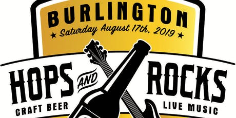 Burlington Hops and Rocks Music Festival and Beer Garden tickets
