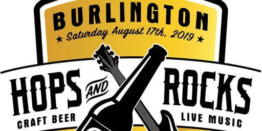 Burlington Hops and Rocks Music Festival and Beer Garden