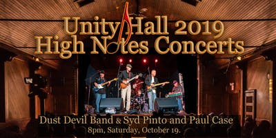 Dust Devil Band / Syd Pinto and Paul Case Live at Unity Hall