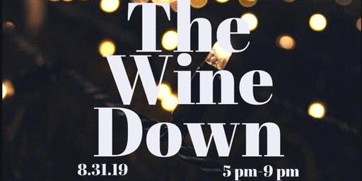 The Wine Down Part II