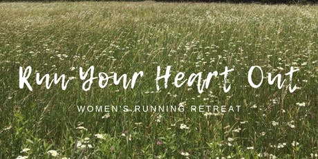 Run Your Heart Out Retreat tickets